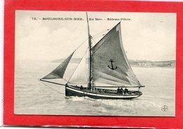 62  .BOULOGNE  Sur  MER  , En  Mer  , Bâteau  Pilote  .    . - Boulogne Sur Mer