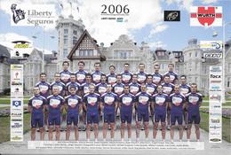 CARTE CYCLISME GROUPE TEAM LIBERTY 2006 - Cyclisme