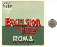 ETIQUETA DE HOTEL  -  EXCELSIOR HOTEL  -ROMA  -ITALIA - Etiquetas De Hotel