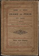 """Livre De 292 Pages  HISTOIRE: """"LE DRAME DE PEKIN EN 1900"""" Nombreuses Gravures. Vendu En L'état Avec Salissures - Histoire"""