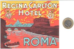 ETIQUETA DE HOTEL  -REGINA CARLTON HOTEL -ROMA  -ITALIA - Hotel Labels