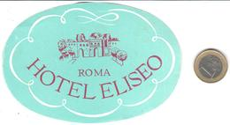 ETIQUETA DE HOTEL  -HOTEL ELISEO  -ROMA  -ITALIA - Hotel Labels