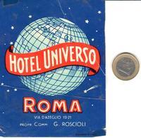 ETIQUETA DE HOTEL  -HOTEL UNIVERSO  -ROMA  -ITALIA - Hotel Labels