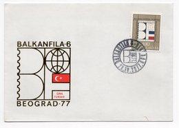 YUGOSLAVIA, FDC, 25.10.1977, COMMEMORATIVE ISSUE: BALKAN FILA - 6, TURKISH DAY - 1945-1992 Socialist Federal Republic Of Yugoslavia