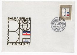 YUGOSLAVIA, FDC, 25.10.1977, COMMEMORATIVE ISSUE: BALKAN FILA - 6,YUGOSLAVIA DAY - 1945-1992 Socialist Federal Republic Of Yugoslavia