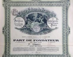 Caisse Nationale Française D'Assurance Contre Les Maladies . Part De Fondateur 1913 . Tirage 2000 Ex. - Banque & Assurance