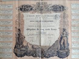 Union Métallurgique De France . Obligation De 500 F 1870 . Voir état . - Industrie