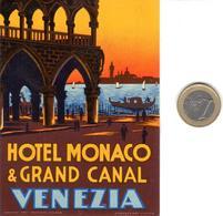 ETIQUETA DE HOTEL  - HOTEL MONACO & GRAND CANAL  -VENEZIA  -ITALIA - Hotel Labels