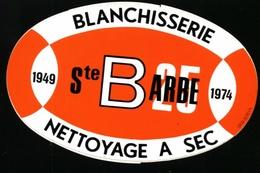 Sainte-Barbe. Blanchisserie, Nettoyage à Sec. Ste Barbe 1949-1979. Carnières à L'arrière.**** - Autocollants