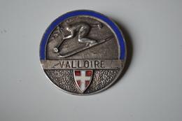Rare Insigne Valloire  Format 3.4cm - Insignes & Rubans
