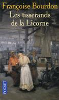 POCHE FRANCOISE BOURDON Les Tisserands De La Licorne 2005 - Historique