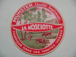 Etiquette Munster - La Moselotte - Fromagerie Anonyme Des Hautes-Vosges - 88  A Voir ! - Quesos