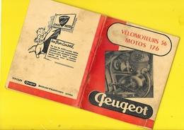 """Notice Technique """"PEUGEOT"""" Vélomoteurs 56 Et Motos 176 Format 12 X 15 Cm Env. - Motos"""