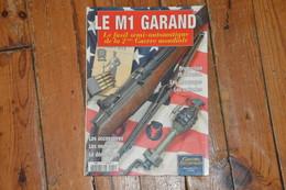 GARAND Fusil US Gazette Des Armes Hors Série N° 13 édition 2004 77 Pages - Armes Neutralisées