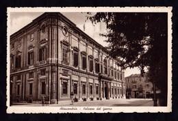 ALESSANDRIA - Palazzo Del Governo - F/P - V - Altre Città