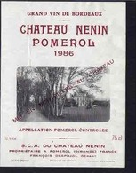 Rare Etiquette De Vin // Bordeaux // Château Nenin Pomerol // 1986 - Bordeaux