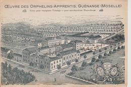 57 - GUENANGE - OEUVRE DES ORPHELINS-APPRENTIS - VUE GENERALE DE L'ETABLISSEMENT - Francia