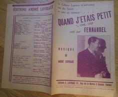 Petit Format FERNANDEL Quand J'étais Petit One Step éditions A. LOYRAUX Sceaux - Partitions Musicales Anciennes