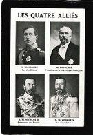 Belgium-Les Quatre Allies,S.M.Albert;M.Poincare;S.M.Nicolas 11;S.M.George V1 ,1910s - Antique Postcard - Belgio