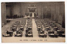 VITTEL --  Le Casino --Le Hall - Vittel Contrexeville