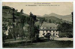CPA 1911 - MANDAILLES Hôtel Doly ( Des Touristes ) Et Le Puy Mary - Ecrite Voyagé 1911 * Défaut : PLI Vertical - France