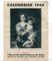Calendrier 1944 Format 70*97 Mm    A    VOIR  !!! - Calendarios