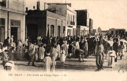 ALGERIE - ORAN - FETE ARABE AU VILLAGE NEGRE - Oran