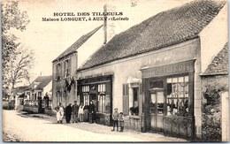 45 AUXY - HOTEL DES TILLEULS , Maison LONGUET. - France