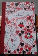Yves SAINT-LAURENT, La Vilaine Lulu (1967, Rééd. 2010) - Livres, BD, Revues