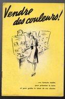 Brochure VENDRE DES COULEURS (laines PINGOUIN) 1939  (PPP10600) - Advertising