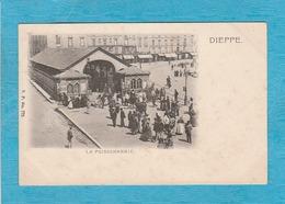 Dieppe. - La Poissonnerie. - Dieppe