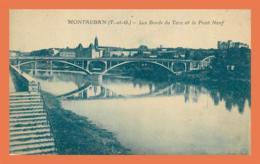 A708 / 269 82 - MONTAUBAN Bords Du Tarn Et Le Pont Neuf - Montauban