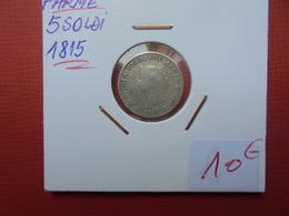 PARME 5 SOLDI 1815 ARGENT. JOLIE QUALITE - Monnaies Régionales