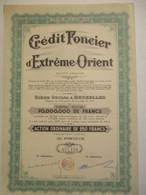 Crédit Foncier D'Extrême Orient - Capital 70 000 000 - Action Ordinaire De 250 Francs - Asie