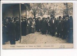FISMES : Inauguration De L'hotel De Ville 16 Novembre 1913 - Tres Bon Etat - Fismes