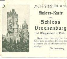 Eintrittskarte Schloß Drachenburg - Toegangskaarten