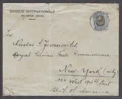 SERBIA. 1910 (21 Jan). Belgrade - USA, NY. Fkd Env 25c Blue Cds. - Serbia
