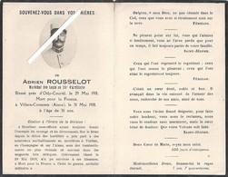 Aunac - Villers Cotterêts : Image Mortuaire ROUSSELOT Adrien (soldat Guerre 14/18) - Maréchal Des Logis 28ème Artillerie - Décès