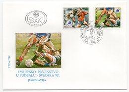 YUGOSLAVIA, FDC, 01.06.1992, COMMEMORATIVE ISSUE: EUROPEAN FOOTBALL CHAMPIONSHIP, SWEDEN 92 - 1992-2003 Federal Republic Of Yugoslavia