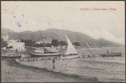 Embarcadero Y Playa, Rosas, Gerona, C.1910s - Fonolleras Tarjeta Postal - Gerona