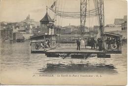 MARSEILLE La Nacelle Du Pont à Transbordeur - Vieux Port, Saint Victor, Le Panier