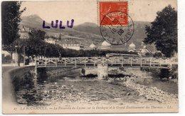 DEPT 63 : édit. L L N° 27 : La Bourboule La Passerelle Du Casino Sur La Dordogne Et Le Grand établissement Des Thermes - La Bourboule