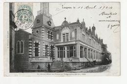 LANGRES - LE NOUVEL HOTEL DES POSTES ET TELEGRAPHES ( 26 OCT. 1902) - 52 - Langres