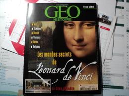 GEO HISTOIRE HORS SERIE DE DECEMBRE 2006. LES MONDES SECRETS DE LEONARD DE VINCI LA CENE DECODEE / LE CALCIO STORICO DE - Cycling