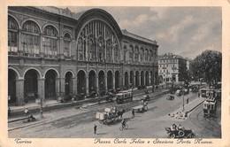 """0412 """"TORINO - PIAZZA CARLO FELICE E STAZIONE PORTA NUOVA"""" ANIMATA. ANIMATA, TRAMWAY, CARRI. CART. ORIG. SPE. 1931. - Stazione Porta Nuova"""