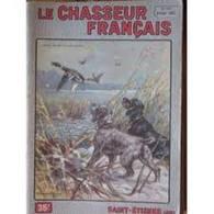 Le Chasseur Français N°672 Février 1953 - Fischen + Jagen