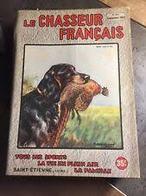 Le Chasseur Français N°667 Septembre 1952 - Fischen + Jagen