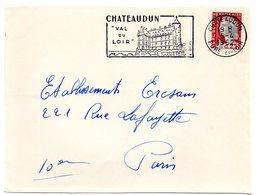 CHATEAU = 28 CHATEAUDUN 1962 = FLAMME Non Codée = SECAP Illustrée ' VAL Du LOIR ' - Oblitérations Mécaniques (flammes)