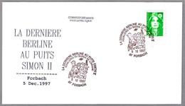 LA DERNIERE BERLINE AU PUITS SIMON II - La Ultima Vagoneta Al Pozo Simon II - Mineria - Mining. Forbach 1997 - Minerales
