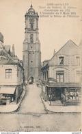 62) AIRE-SUR-LA-LYS : Tour Du Beffroi Construite En 1721, L'incendie Du 9 Mars 1914 Détruit Le Dôme Et L'Horloge - Aire Sur La Lys